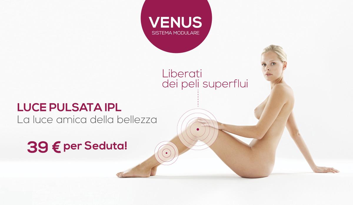 Venus Luce Pulsata IPL Epilazione Definitiva